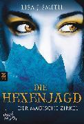 Cover-Bild zu Smith, Lisa J.: Der magische Zirkel - Die Hexenjagd (eBook)