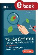Cover-Bild zu Förderkrimis für den Deutschunterricht Klasse 8-10 (eBook) von Weber, Annette