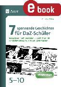 Cover-Bild zu 7 spannende Geschichten für DaZ-Schüler 5-10 (eBook) von Weber, Annette