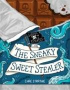 Cover-Bild zu Strathie, Chae: Captain Firebeard's School for Pirates: The Sneaky Sweet Stealer
