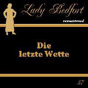 Cover-Bild zu Kluckert, Jürgen (Gelesen): Folge 57: Die letzte Wette (Audio Download)