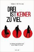 Cover-Bild zu Deunan, Sabine: Drei ist keiner zu viel (eBook)