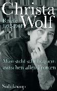 Cover-Bild zu Wolf, Christa: Man steht sehr bequem zwischen allen Fronten (eBook)