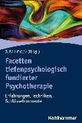 Cover-Bild zu Roth, David (Beitr.): Facetten tiefenpsychologisch fundierter Psychotherapie (eBook)