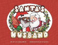 Cover-Bild zu Kibblesmith, Daniel: Santa's Husband
