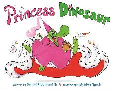Cover-Bild zu Kibblesmith, Daniel: Princess Dinosaur