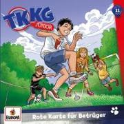 Cover-Bild zu Tannenberg, Benjamin: TKKG Junior 11. Rote Karte für Betrüger