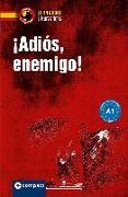 Cover-Bild zu Martínez Muñoz, Elena: ¡Adiós, enemigo!