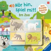 Cover-Bild zu Grimm, Sandra: Hör hin, spiel mit! Mein Puzzle-Soundbuch: Im Zoo