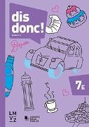 Cover-Bild zu Autorenteam: dis donc! 7 Arbeitsbücher 1 und 2 mit Lösungen - Erweitertes Niveau