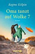 Cover-Bild zu Kölpin, Regine: Oma tanzt auf Wolke 7
