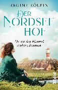 Cover-Bild zu Kölpin, Regine: Der Nordseehof - Als wir den Himmel erobern konnten