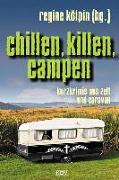Cover-Bild zu Kölpin, Regine (Hrsg.): Chillen, killen, campen