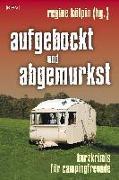 Cover-Bild zu Kölpin, Regine (Hrsg.): aufgebockt und abgemurkst
