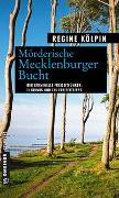 Cover-Bild zu Kölpin, Regine: Mörderische Mecklenburger Bucht