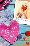 Cover-Bild zu Kölpin, Regine: Im Zickzackkurs zur Liebe