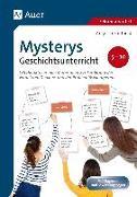 Cover-Bild zu Mysterys im Geschichtsunterricht 5-10 von Kaufhold, Angelika