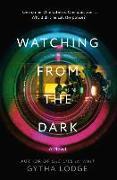 Cover-Bild zu Lodge, Gytha: Watching from the Dark