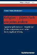 Cover-Bild zu Pirker, Viera: Religion - (k)ein Fach wie jedes andere (eBook)
