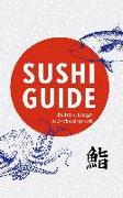 Cover-Bild zu Schwab, Axel: Sushi Guide (eBook)