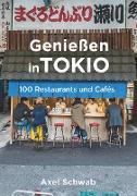Cover-Bild zu Schwab, Axel: Genießen in Tokio