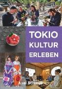 Cover-Bild zu Schwab, Axel: Tokio Kultur erleben