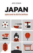 Cover-Bild zu Schwab, Axel: Japan spielend in 60 Schritten