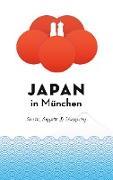 Cover-Bild zu Schwab, Axel: Japan in München