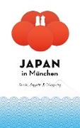 Cover-Bild zu Schwab, Axel: Japan in München (eBook)