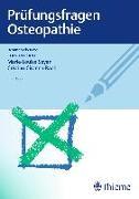 Cover-Bild zu Liem, Torsten (Hrsg.): Prüfungsfragen Osteopathie
