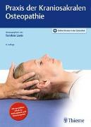 Cover-Bild zu Liem, Torsten (Hrsg.): Praxis der Kraniosakralen Osteopathie