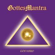 Cover-Bild zu GottesMantra von Godafrid