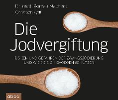 Cover-Bild zu Die Jodvergiftung von Machens, Roman