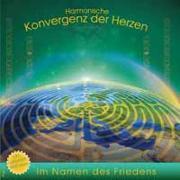 Cover-Bild zu Harmonische Konvergenz der Herzen Vol. 2 von CanamayTe