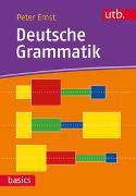 Cover-Bild zu Ernst, Peter: Deutsche Grammatik