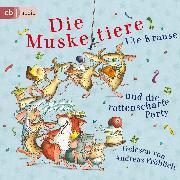 Cover-Bild zu Krause, Ute: Die Muskeltiere und die rattenscharfe Party (Audio Download)