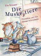 Cover-Bild zu Krause, Ute: Die Muskeltiere - Picandou und der kleine Schreihals