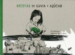 Cover-Bild zu Manzano, Eva: Recetas de Lluvia y Azucar