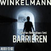 Cover-Bild zu Winkelmann, Andreas: Barrieren (Ungekürzt) (Audio Download)