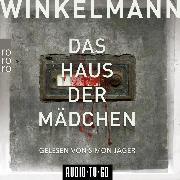 Cover-Bild zu Winkelmann, Andreas: Das Haus der Mädchen - Kerner und Oswald, (Ungekürzt) (Audio Download)