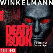 Cover-Bild zu Winkelmann, Andreas: Deathbook (ungekürzt) (Audio Download)