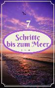 Cover-Bild zu 7 Schritte bis zum Meer (eBook) von Hawke, L.