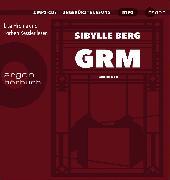 Cover-Bild zu GRM von Berg, Sibylle