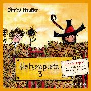 Cover-Bild zu Preußler, Otfried: Hotzenplotz 3 - Das Hörspiel (Audio Download)