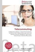 Cover-Bild zu Telecommuting von Surhone, Lambert M. (Hrsg.)