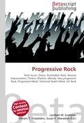 Cover-Bild zu Progressive Rock von Surhone, Lambert M. (Hrsg.)