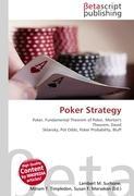 Cover-Bild zu Poker Strategy von Surhone, Lambert M. (Hrsg.)