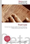 Cover-Bild zu Trust Law von Surhone, Lambert M. (Hrsg.)