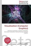Cover-Bild zu Visualization (Computer Graphics) von Surhone, Lambert M. (Hrsg.)