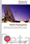 Cover-Bild zu Radio Propagation von Surhone, Lambert M. (Hrsg.)